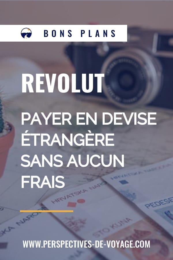 Revolut : payer en devise étrangère sans aucun frais