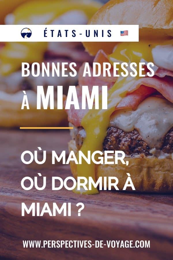 Bonnes adresses à Miami : où manger et dormir ?