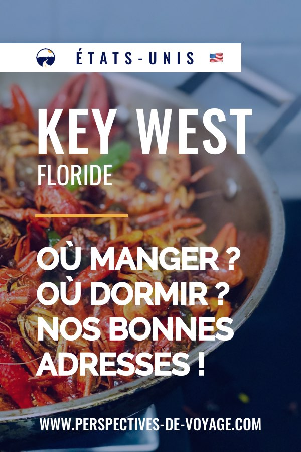 Où manger à Key West ?