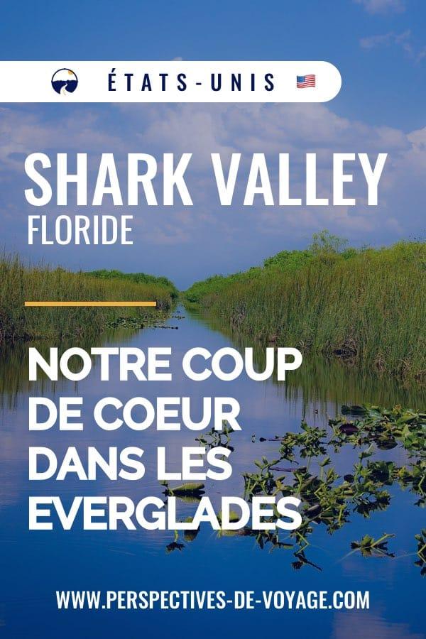 Shark Valley, notre coup de coeur dans les Everglades