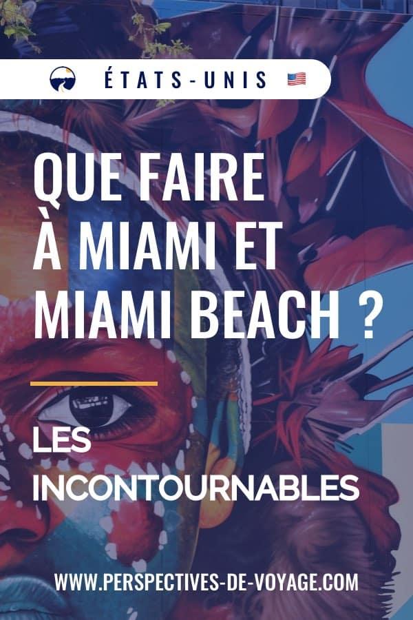 Que faire à Miami et Miami Beach : les incontournables