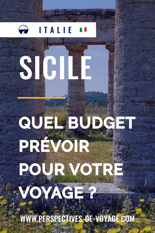 Quel budget pour un voyage en Sicile ?