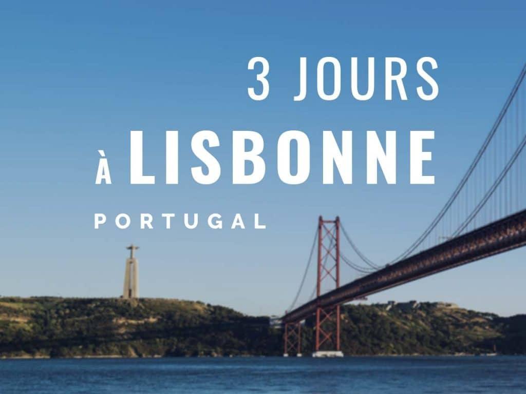 3 jours à Lisbonne, Portugal