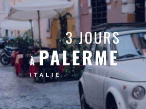 3 jours à Palerme