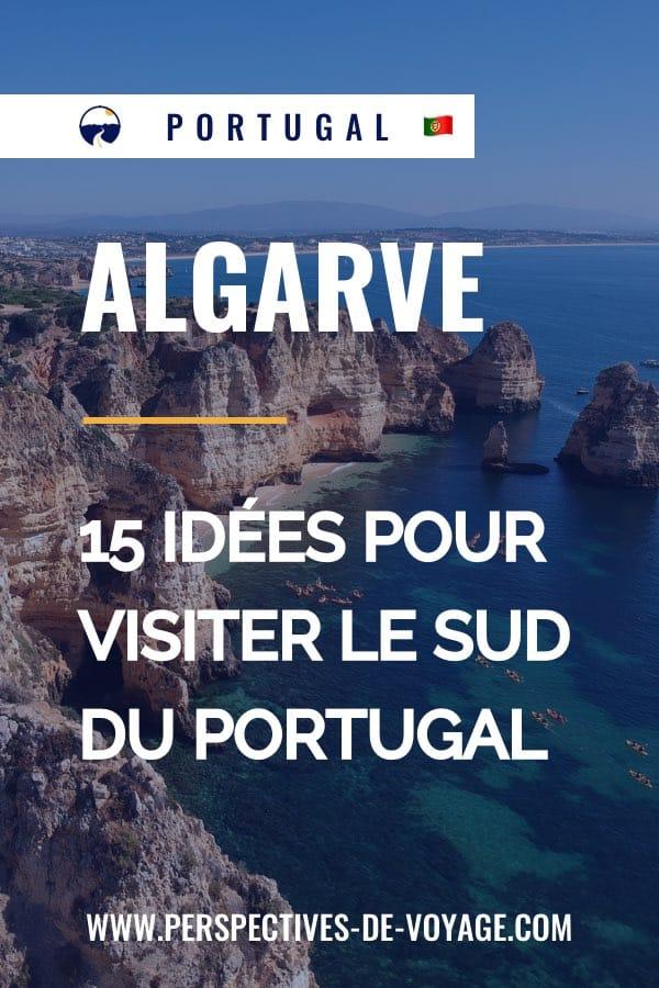 Que faire en Algarve ? 15 idées pour visiter le sud du portugal