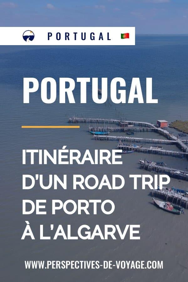 Visiter le Portugal : road trip de Porto jusqu'au sud du Portugal