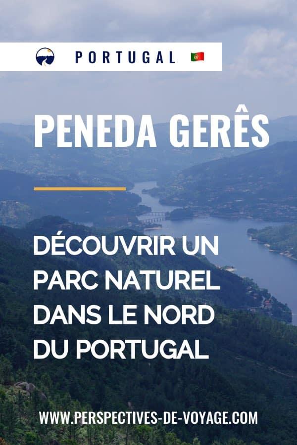 Que voir dans le parc national de Peneda Geres au Portugal ?