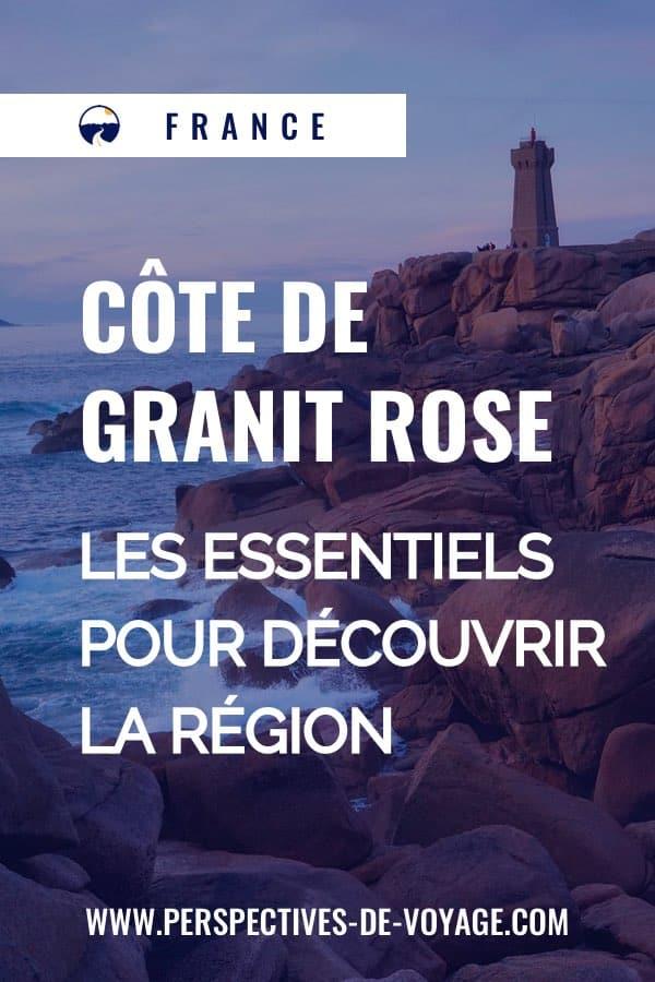 Côte de granit rose - les essentiels pour découvrir la région