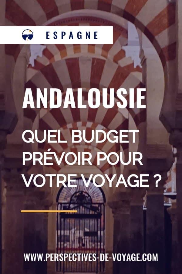 Andalousie, quel budget prévoir pour votre voyage ?