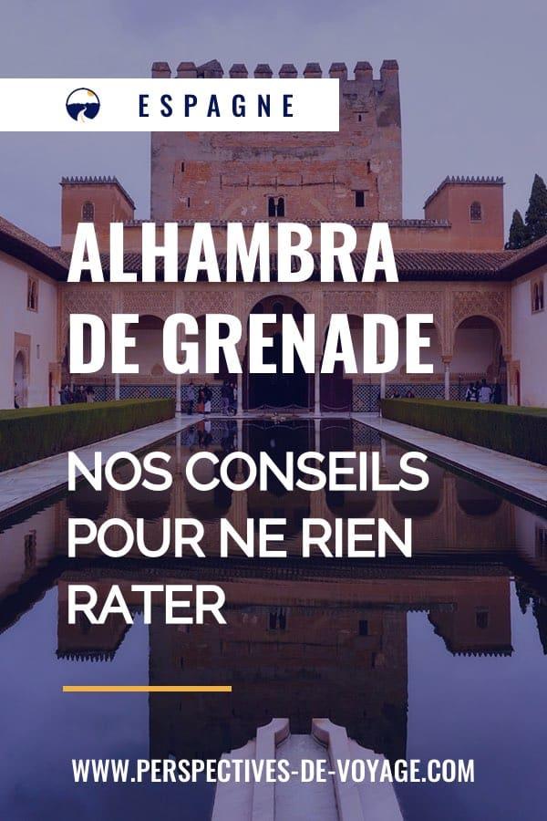 Alhambra de Grenade : nos conseils pour ne rien rater