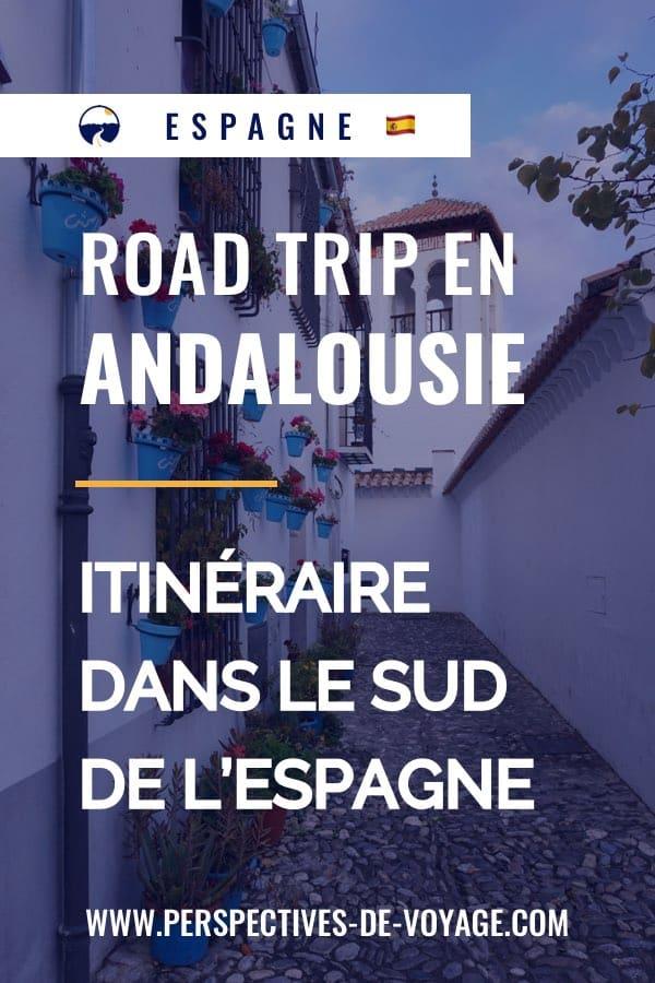 Road trip Andalousie : itinéraire dans le sud de l'Espagne