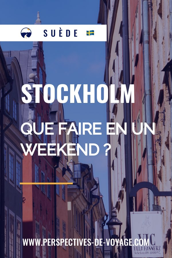 Stockholm, que faire en un weekend ?