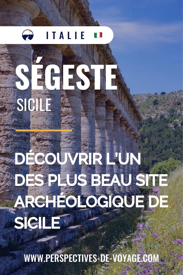 Ségeste, Sicile : Découvrir l'un des plus beau site archéologique de Sicile