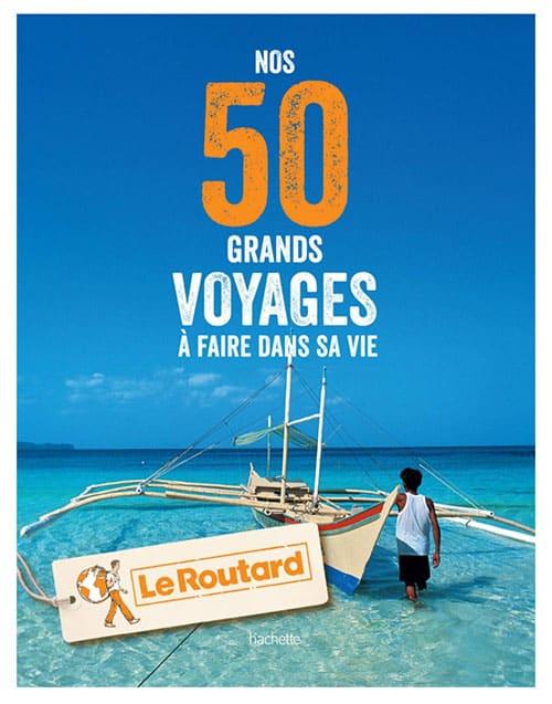 Image Livre nos 50 grands voyages à faire dans sa vie