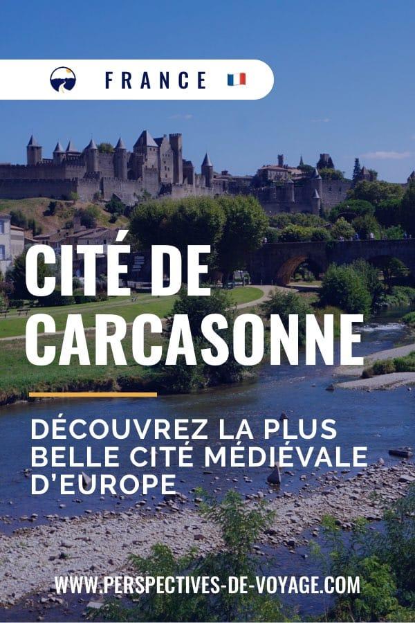 Cité de Carcassonne : Découvrez la plus belle cité médiévale d'Europe