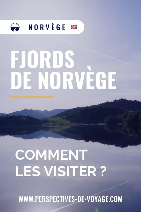 Fjords de Norvège : comment les visiter ?
