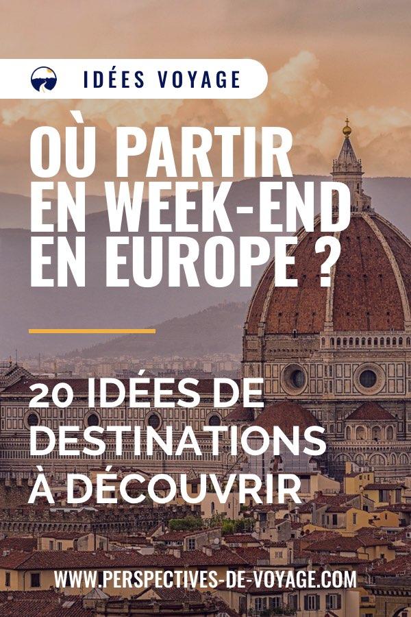 Où partir en week-end en Europe ? 20 idées de destination à découvrir